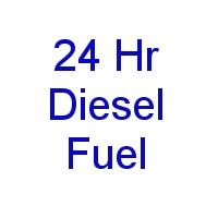 24 Hr Diesel Fuel